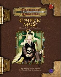 Complete Mage: A Player's Guide to All Things Arcane (Dungeons & Dragons Fantasy Roleplaying) by Ari Marmell, Skip Williams. Used Book in Good Condition. Science Fiction, Pen And Paper Games, Player's Handbook, D Book, Book Art, Forgotten Realms, Last Game, Fiction Novels, Wizards Of The Coast