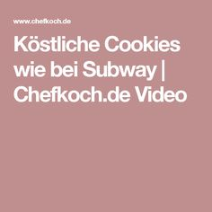 Köstliche Cookies wie bei Subway   Chefkoch.de Video
