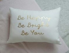 Be happy | Be bright | Be you