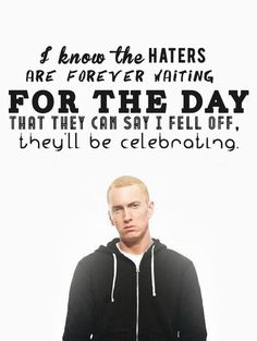 ... 'Cause I know the way to get 'em motivated. I make elevating music. You make elevator music -- Rap God