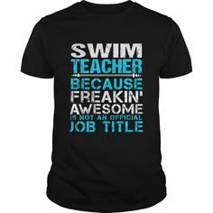 #Swim Teacher #T-shirt. Not sold in stores. Click Visit to order!!!! PRINTED IN THE USA! Share and Tag your friends who would love to wear this