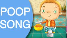 potty song: Poop Song | Potty training video for toddlers to watch | Pot...
