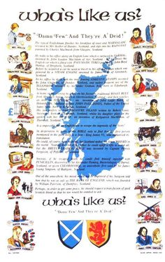 Wha's Like Us? Damn Few And They're A Deid.: 25 Times Scots Changed the Course of History,  these are my people!  So proud to be Scottish!
