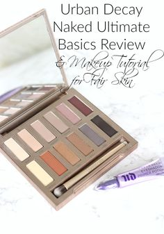 Urban Decay Naked Ultimate Basics Review and Makeup Tutorial for Fair Skin