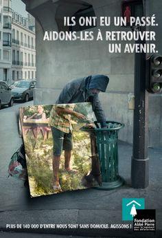 """""""Ils ont eu un passé, aidons les à retrouver un avenir."""" Campagne Fondation Abbé Pierre 2013-14"""