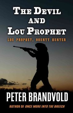 Prophet, Lou (Fictitious character) -- Fiction.  Bounty hunters -- Fiction.  Witnesses -- Fiction.
