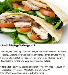 Mindful Eating Challenge #23  https://www.facebook.com/eatdrinkmindful