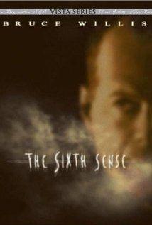 The Sixth Sense ~ Great movie!