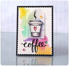 SonjaK - The Art of Stamping: Watercolor & Coffee Lovers Blog Hop