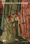 Nell'anno del Giubileo della Misericordia il Museo Diocesano espone una tavola del XV secolo che rappresenta la Madonna della Misericordia, tradizionalmente raffigurata nell'atto di accogliere sotto il suo ampio manto uomini e donne inginocchiati in preghiera. Questa immagine, che il Museo Diocesano propone come icona del Giubileo Diocesano, ci invita a riunirci sotto il grande manto di Maria, dove il desiderio di pace e di amore che il nostro cuore conosce può trovare risposta.