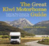 The Great Kiwi Motorhome Guide, by Jill Malcolm & Bill Savidan