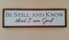 Be Still And Know That I Am God Wall Art, Framed Bible Verse Art, Home Decor, Framed Wood Sign