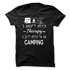 Need to go camping T Shirt, Hoodie, Sweatshirt