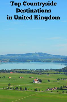 Top Countryside Destinations in United Kingdom #Travel #Destinations