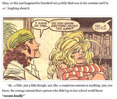 """""""Uh... A little"""" Matt you may be good at law and crime fighting but you are TERRIBLE at lying"""