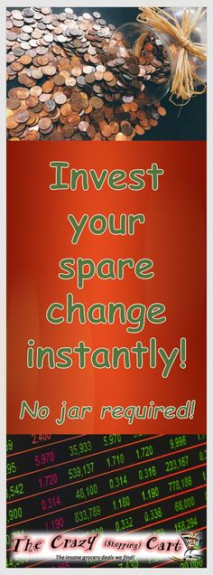 """I need to do this start saving for the kids' college funds!  Invest Your Spare Change – Digitally!  Want to use a penny jar but never have cash?  Or do you want to invest money but aren't sure where to start?  You can invest your electronic """"change"""" from each transaction automatically!  This will help you save for the future, build an emergency fund, and add another aspect to your budget and frugal planning lifestyle.  It's easy!  Plus you can sign up now and they'll give you $5 to start!"""