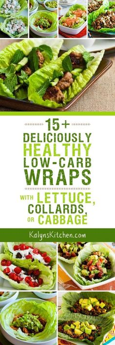 15+ Deliciously Healthy Low-Carb Wraps with Lettuce, Collards, and Cabbage [found on KalynsKitchen.com]