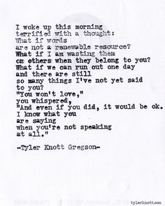 Typewriter Series #460 - Tyler Knott Gregson #tylerknott #poetry