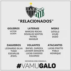 Confira os relacionados para o jogo deste domingo contra o Uberlândia. #Galo  A partida acontece às 19h30 no Parque do Sabiá jogo válido pela primeira rodada do Campeonato Mineiro. ___________________________________ Créditos - @Vamugalo_ Siga - @Noticiadogalo @Vamugalo_ @Instatleticanas #Galohojeesempre Boa noite nação alvinegra! _____________________________ by galohojeesempre