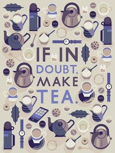 """""""If in doubt, make tea."""" and """"Did someone say coffee?"""" print by artist Owen Davey http://owendavey.bigcartel.com/product/tea-coffee"""