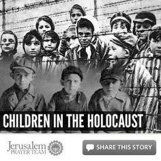 Children in the Holocaust - Jerusalem Prayer Team News