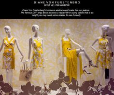D I A N E  V O N  F U R S T E N B R G BEST YELLOW WINDOW  Diane Von Furstenberg's luminous window could make the sun jealous.   The famous DVF wrap dress receives a radiant lift in sunny yellow that is so bright you may need some shades to see it clearly.