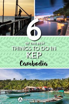 Looking for the best things to do in Kep, Cambodia? Read through our top recommendations on the things you can't miss out on. From eating crab to hiking. Travel Advice, Travel Guides, Travel Tips, Travel Plan, Amazing Destinations, Travel Destinations, Laos, Thailand, Adventures Abroad