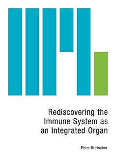 New Book: Rediscovering the Immune System as an Integrated Organ. A unique perspective on how the immune system functions as an integrated organ, by taking account of observations and concepts at the 'level of system' that are often half forgotten or ignored. By a former LMB Research Student