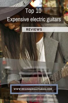 How to choose the best expensive electric guitars Guitar Reviews, Types Of Guitar, The Music Man, Epiphone Les Paul, Les Paul Guitars, Cool Electric Guitars, Les Paul Custom, Fender American, Guitar For Beginners