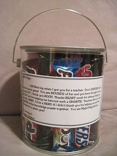 For Teacher:  I SKORed big when I got you for a teacher. Dont SNICKER, but I think youre great! You are MOUNDS of fun and you have brought me so much JOY. I think you ROCK. (pop rocks) Thanks BEARY much (gummy bears) for always being so JOLLY (jolly ranchers) and for helping me become such a SMARTIE. Teachers like you are worth a MINT. (york peppermint patty) Id be a NERD if I didnt thank you for helping me put the PIECES (reeses pieces) of the knowledge puzzle togethe