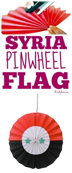 Syria Pinwheel Flag {Tutorial} by A Crafty Arab Syria Flag, Muslim Culture, Ramadan Crafts, Teaching Geography, To My Daughter, Daughters, Sewing Pillows, The Beautiful Country, Educational Activities