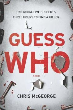 Guess Who by Chris McGeorge - Books Search Engine Best Books To Read, I Love Books, Good Books, Big Books, Book Suggestions, Book Recommendations, Book Nerd, Book Club Books, Reading Lists