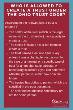 According to the relevant law, a trust is created if:  -The settlor of the trust (which is the legal name for the trust creator) has capacity to create a trust.  -The settlor indicates his or her intent to create a trust.  -The trust named a definite beneficiary, unless it was a charitable trust; a trust for the care of an animal or a specific type of trust for a non-charitable purpose. A beneficiary is definite if you can determine who that pers