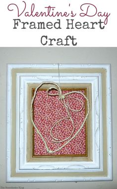 Wire heart wrapped in twine and hung over a frame that is covered with a red fabric, Valentine's Day Framed Heart Craft - Int'l Bloggers Club theboondocksblog.com