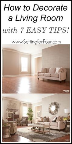 How to decorate a living room with 7 EASY TIPS! See how at www.settingforfour.com