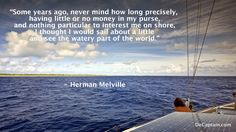 Famous sailing quote by Herman Melville Boating Quotes, Sailing Quotes, Seaside Quotes, Ocean Quotes, Bro Quotes, Funny Quotes, Sailing Pictures, Anchor Quotes, Perseverance Quotes