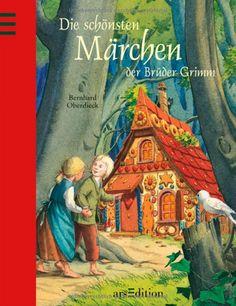Die schönsten Märchen der Brüder Grimm: Amazon.de: Bernhard Oberdieck: Bücher