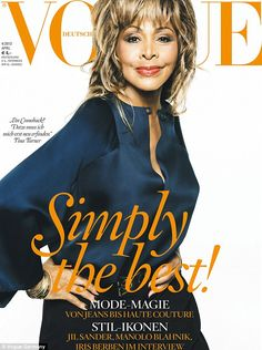 Simply the best: Tina Turner is officially the oldest woman to grace a cover of Vogue at age 73!  Stunning still!!!  Love Tina!