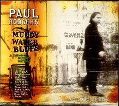 For Sale - Paul Rodgers Muddy Water Blues - A Tribute To Muddy Waters USA Promo  CD album (CDLP) - See this and 250,000 other rare & vintage vinyl records, singles, LPs & CDs at http://991.com