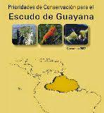 B&P_desde_Guayana: Prioridades de conservación del Escudo de Guayana