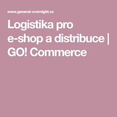 Logistika pro e-shop a distribuce | GO! Commerce
