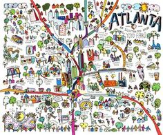 Amazing and fun hand drwan map of Atlanta for the Creative Loafing City Guide! Atlanta Map, Atlanta Travel, Atlanta City, Atlanta Neighborhoods, Map Design, City Maps, Buy Prints, Color Of Life, Map Art