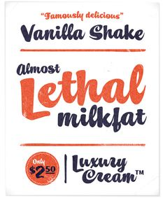 Vanilla Shake is a retro script font that's reminiscent of signage or window lettering. It was created by Jason Walcott, and based on the lettering of Mike Stevens.