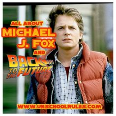A birthday celebration: Learning from Michael J. Fox with Back to the Future