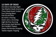12 Days of Dead #GratefulDead #MerryChristmas #HappyHolidays