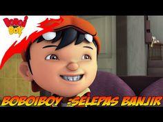 BoBoiBoy TERBARU 2015: PSA Selepas Banjir FULL