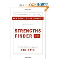 STRENGTHS FINDER:To help people uncover their talents. While you can read this book in one sitting, you'll use it as a reference for decades. By Tom Rath
