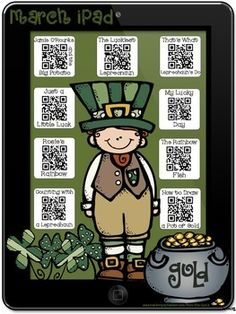 March Themed Stories iPad with QR Codes~Scan for Listening $6.00 The NINE interactive 'apps' included on this March Stories iPad are:  Jamie O'Rourke and the Big Potato by Tomie dePaola The Luckiest Leprechaun by Justine Korman That's What Leprechauns Do by Eve Bunting Just a Little Luck by Mercer Mayer My Lucky Day by Keiko Kasza Rosie's Rainbow by Ron Dubren The Rainbow Fish by Marcus Pfister Counting with a Leprechaun by unknown How to Draw a Pot of Gold by CartoonDoodler