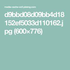 d9bbd08d09bb4d18152ef5033d110162.jpg (600×776)