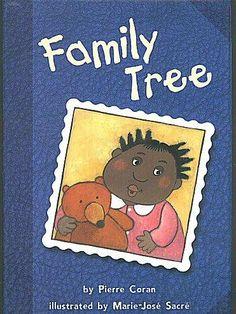 Family Tree by Pierre Coran, http://www.amazon.com/dp/1575052199/ref=cm_sw_r_pi_dp_SAH-pb15D1C62